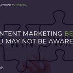 3 Content Marketing Benefits You May Not Be Aware Of