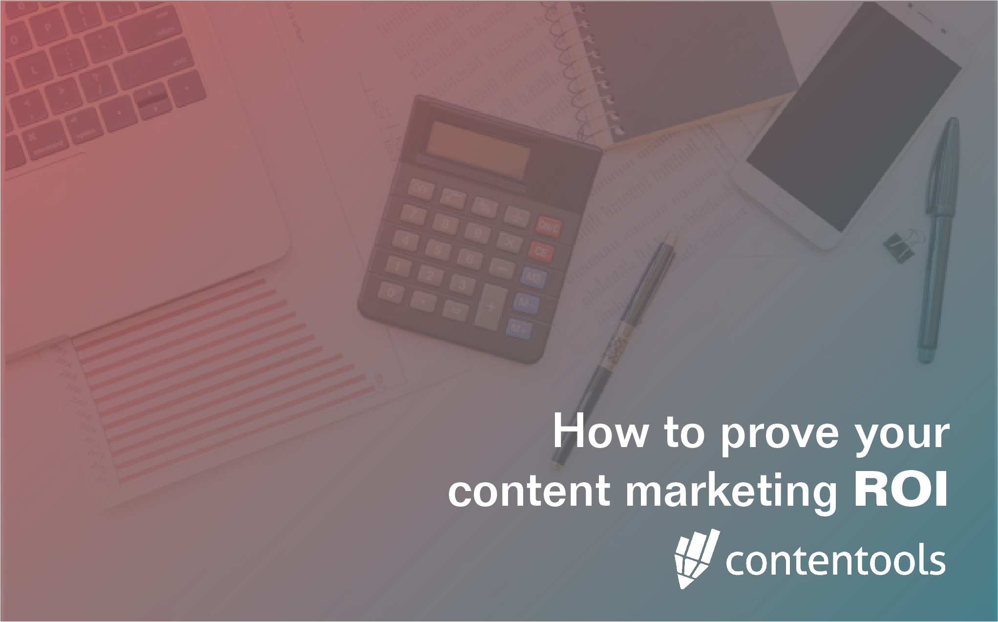 Prove content marketing roi